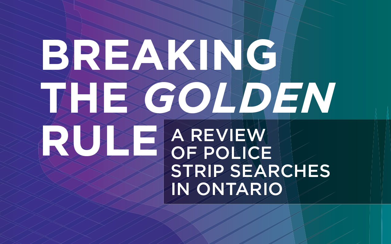 Image for news article: OIPRD Releases Report on Police Strip Searches in Ontario